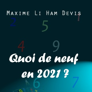 Quoi de neuf en 2021 ?